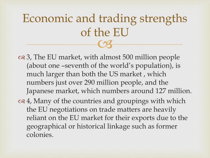Economic and trading strengths of the EU