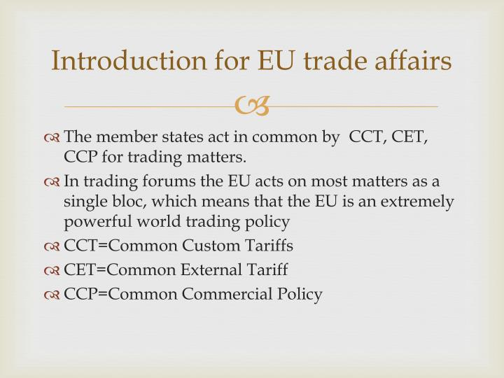 Introduction for EU trade affairs