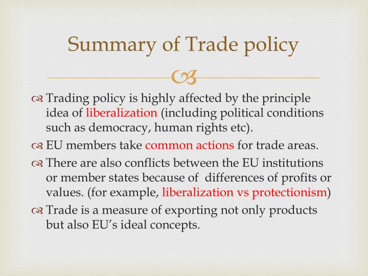Summary of Trade policy