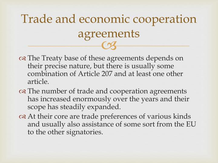 Trade and economic cooperation agreements