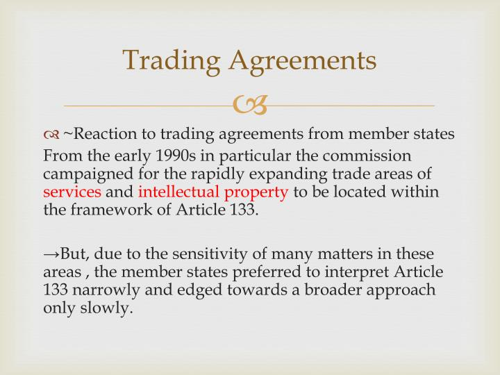 Trading Agreements