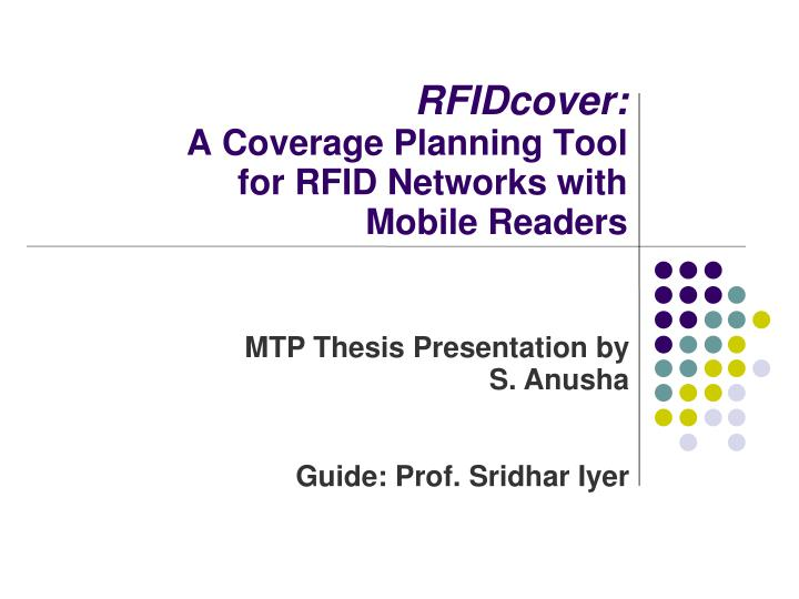 Rfidcover a coverage planning tool for rfid networks with mobile readers