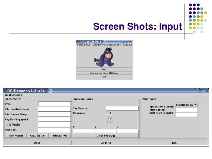 Screen Shots: Input
