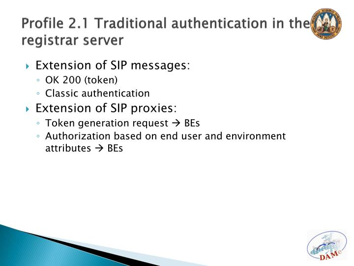 Profile 2.1 Traditional authentication in the registrar server