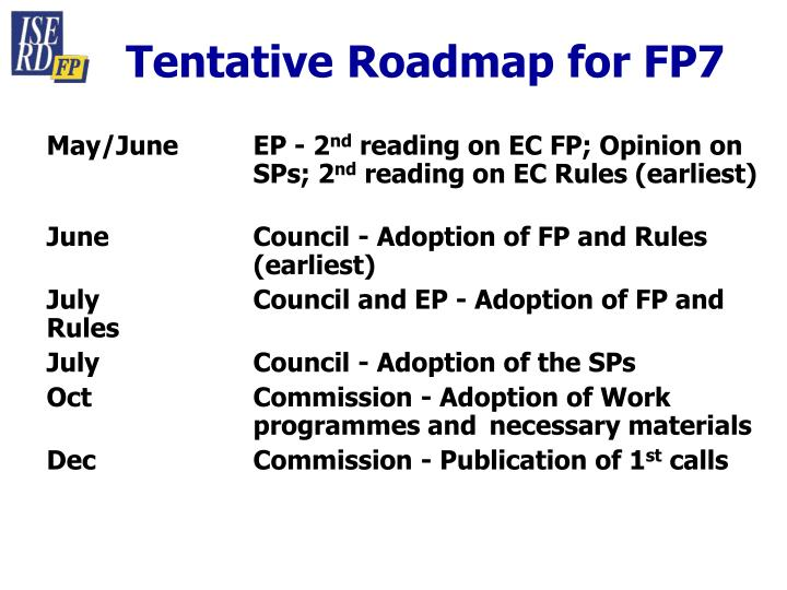 Tentative Roadmap for FP7