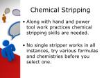 chemical stripping