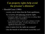 can property rights help avoid the prisoner s dilemma