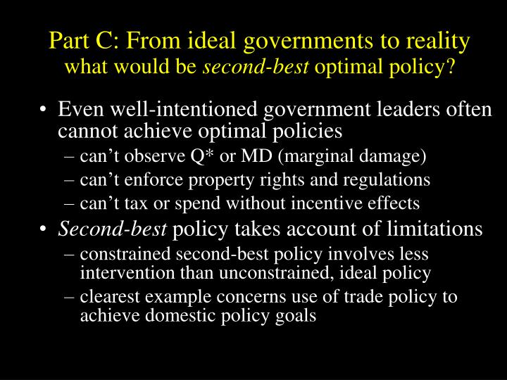 Part C: From ideal governments to reality
