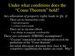 under what conditions does the coase theorem hold