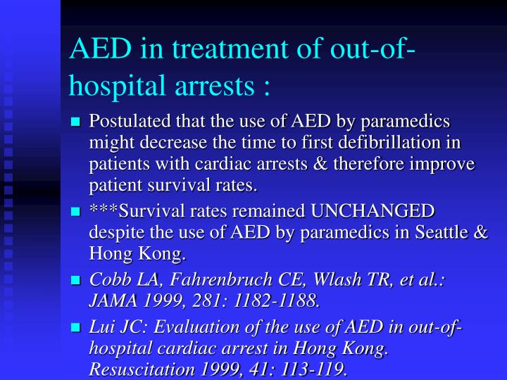 AED in treatment of out-of-hospital arrests :