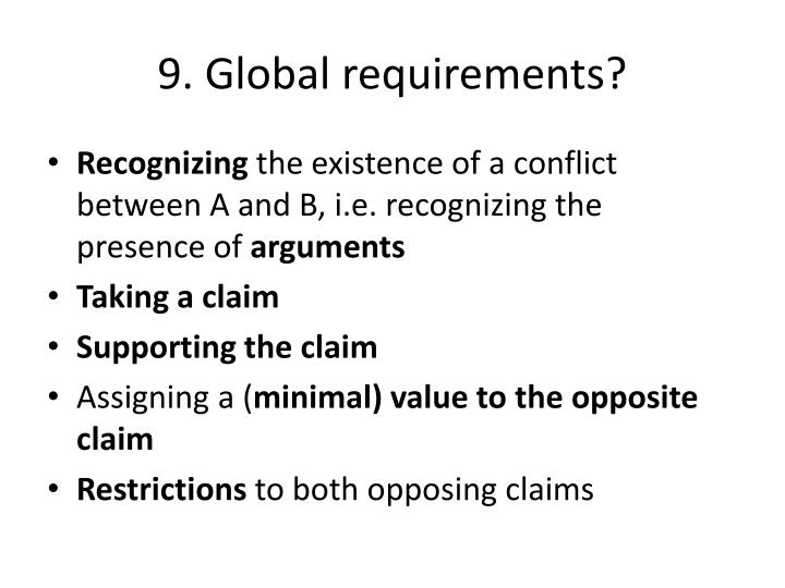 9. Global requirements?