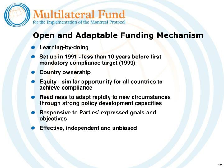 Open and Adaptable Funding Mechanism