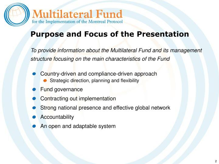Purpose and Focus of the Presentation