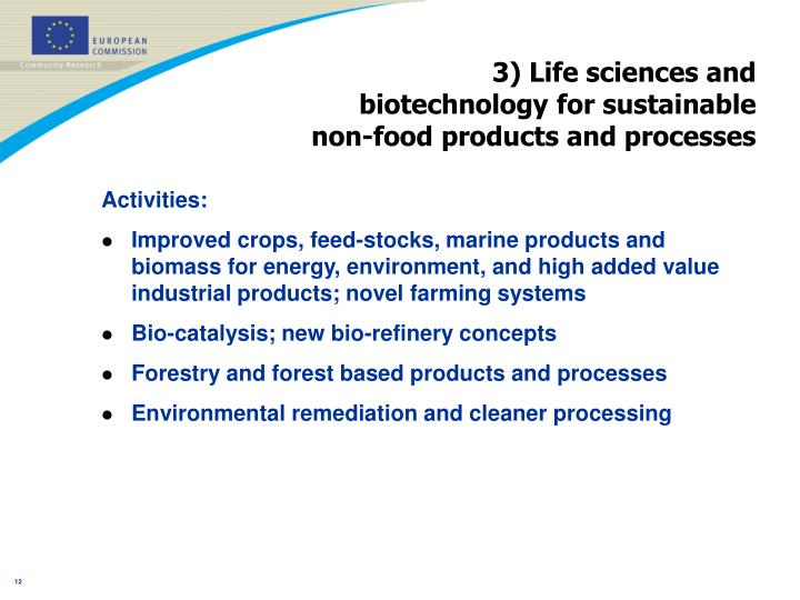 3) Life sciences and