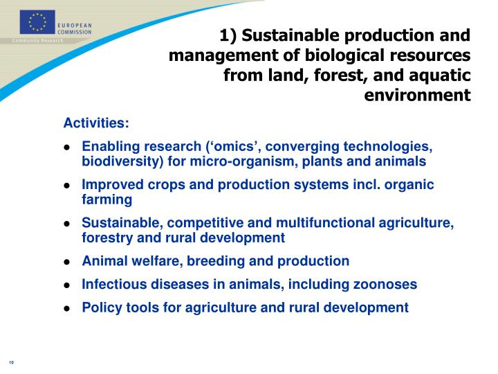 1) Sustainable production and