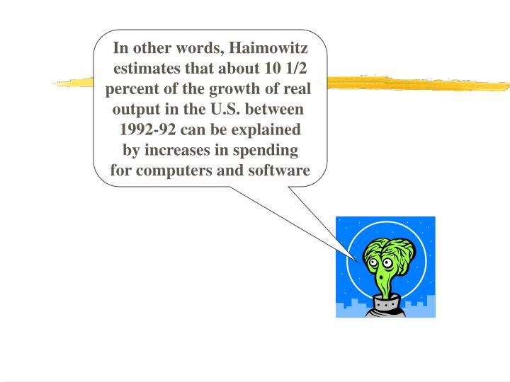 In other words, Haimowitz