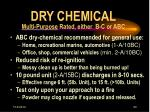 dry chemical multi purpose rated either b c or abc
