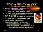 fight or flight analysis use a fire extinguisher only if