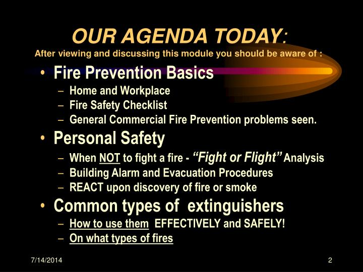 Our agenda today after viewing and discussing this module you should be aware of
