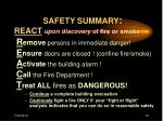 safety summary react upon discovery of fire or smoke