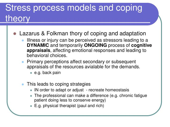 Stress process models and coping theory