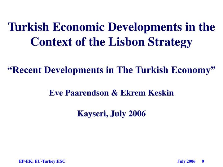 Turkish Economic Developments in the Context of the Lisbon Strategy