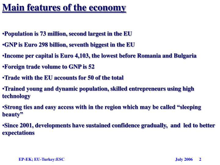 Main features of the economy