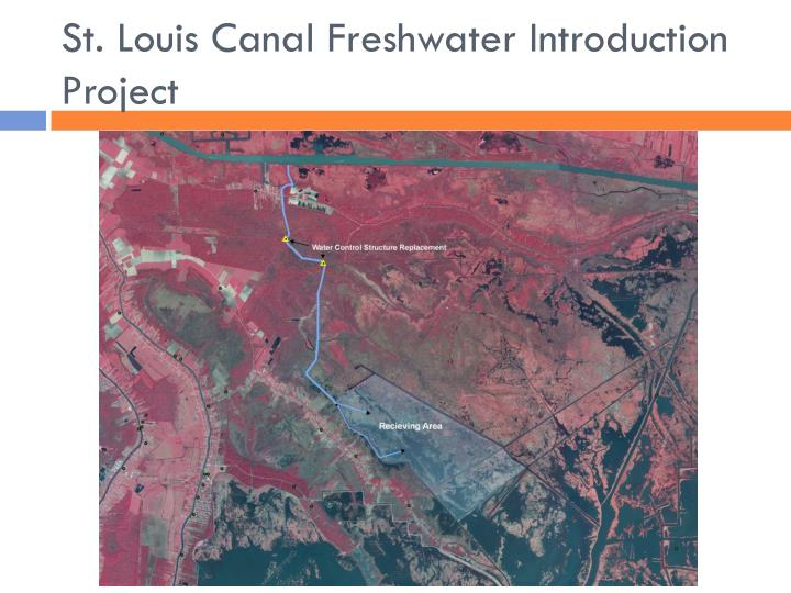 St. Louis Canal Freshwater Introduction Project