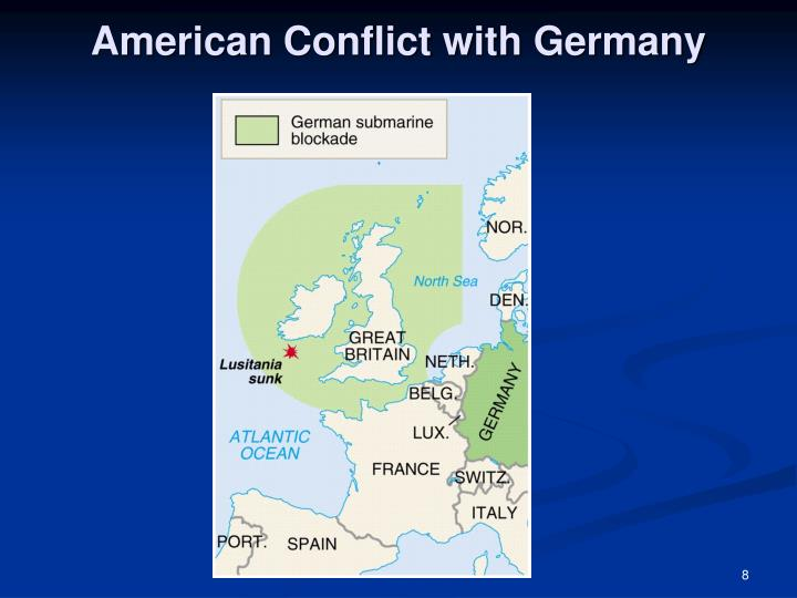American Conflict with Germany