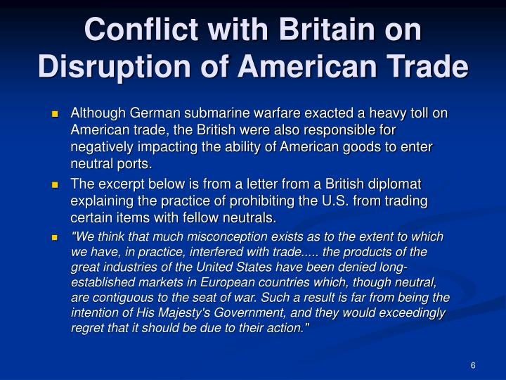 Conflict with Britain on Disruption of American Trade