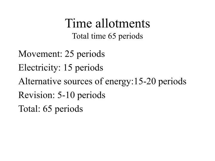 Time allotments total time 65 periods