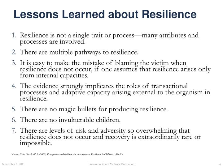 Lessons Learned about Resilience