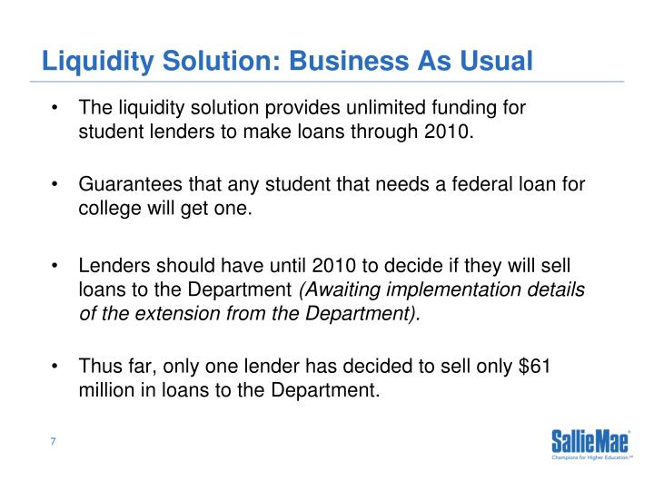 Liquidity Solution: Business As Usual