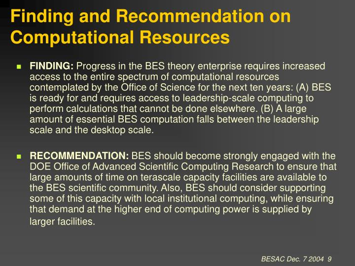 Finding and Recommendation on Computational Resources