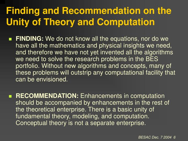 Finding and Recommendation on the Unity of Theory and Computation