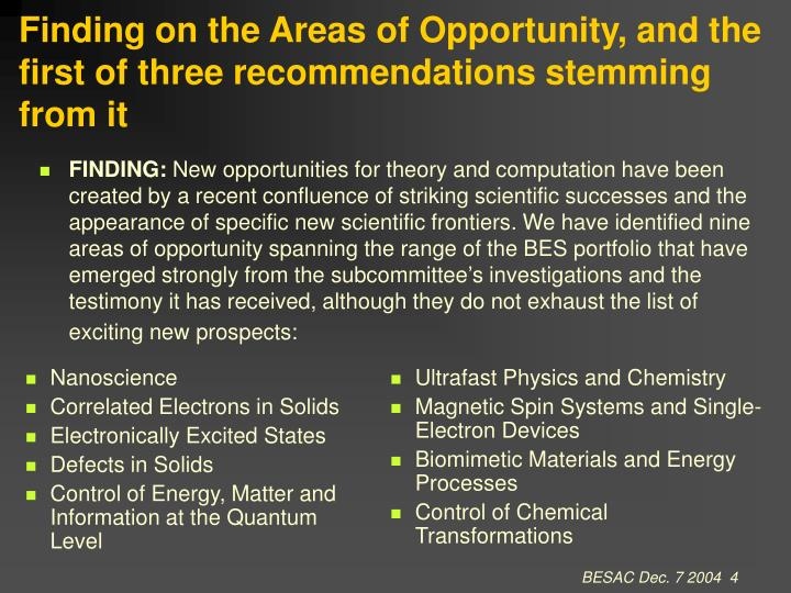 Finding on the Areas of Opportunity, and the first of three recommendations stemming from it