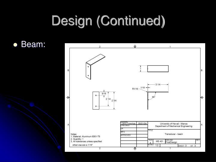 Design (Continued)