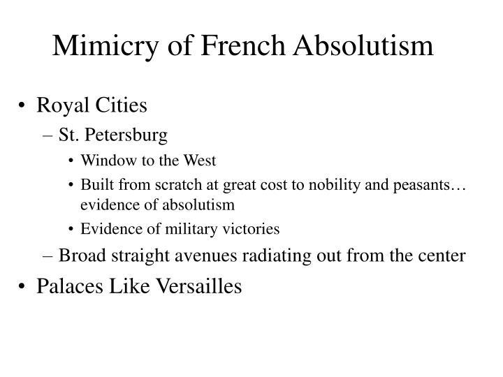 Mimicry of French Absolutism