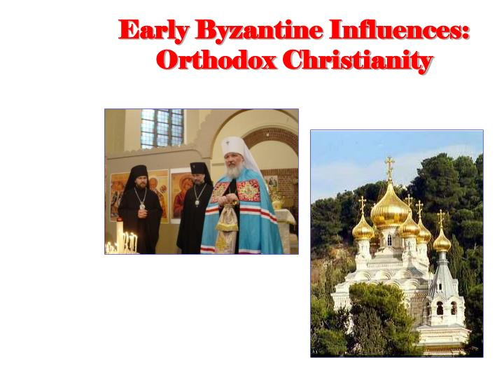 Early Byzantine Influences: