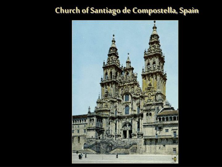 Church of Santiago de Compostella, Spain