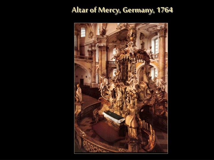 Altar of Mercy, Germany, 1764