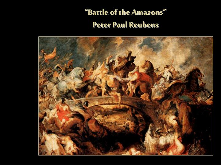 """Battle of the Amazons"""