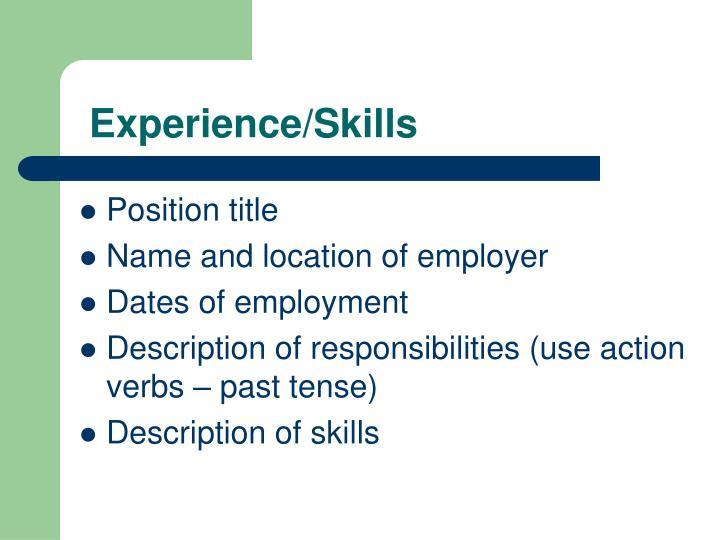 Experience/Skills