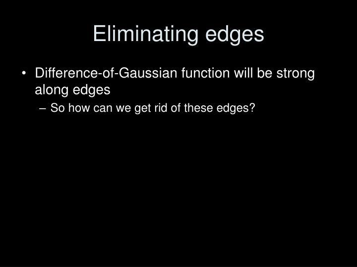 Eliminating edges