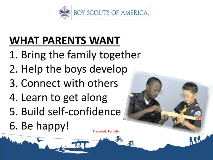 WHAT PARENTS WANT
