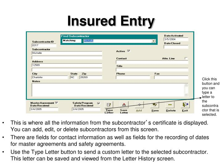 Insured Entry