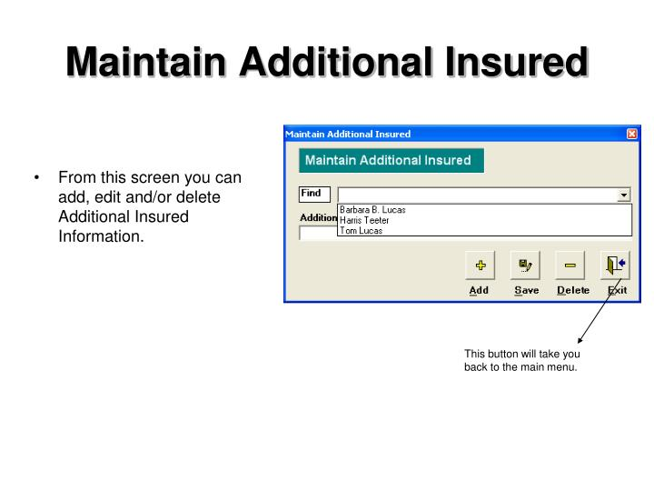 Maintain Additional Insured