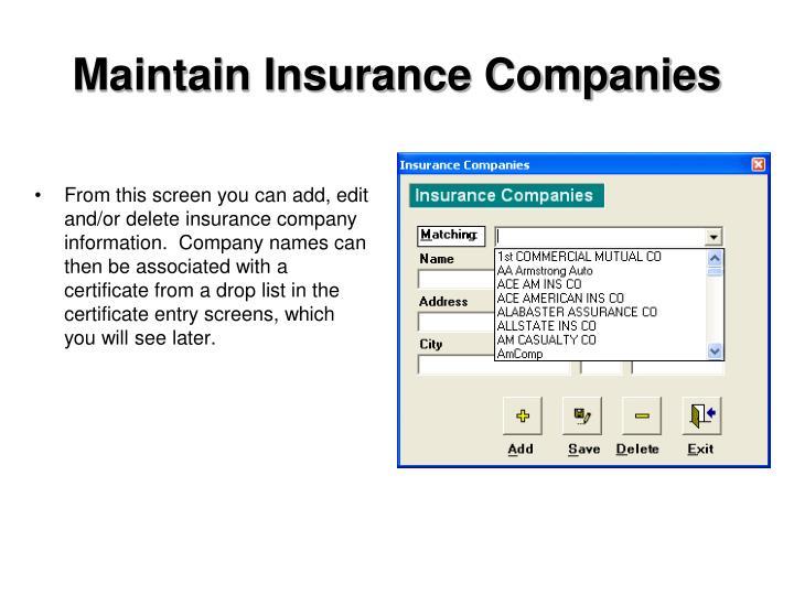 Maintain Insurance Companies