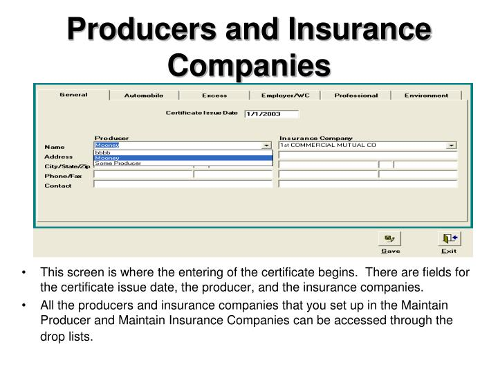 Producers and Insurance Companies