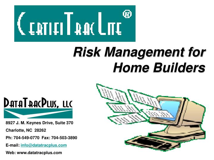 Risk Management for                   Home Builders